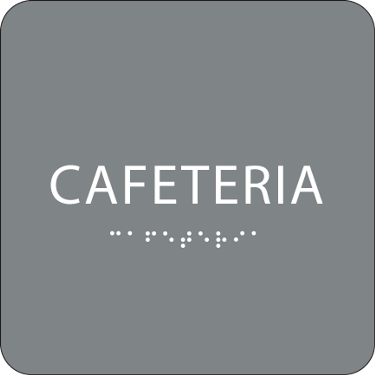Grey Cafeteria ADA Sign