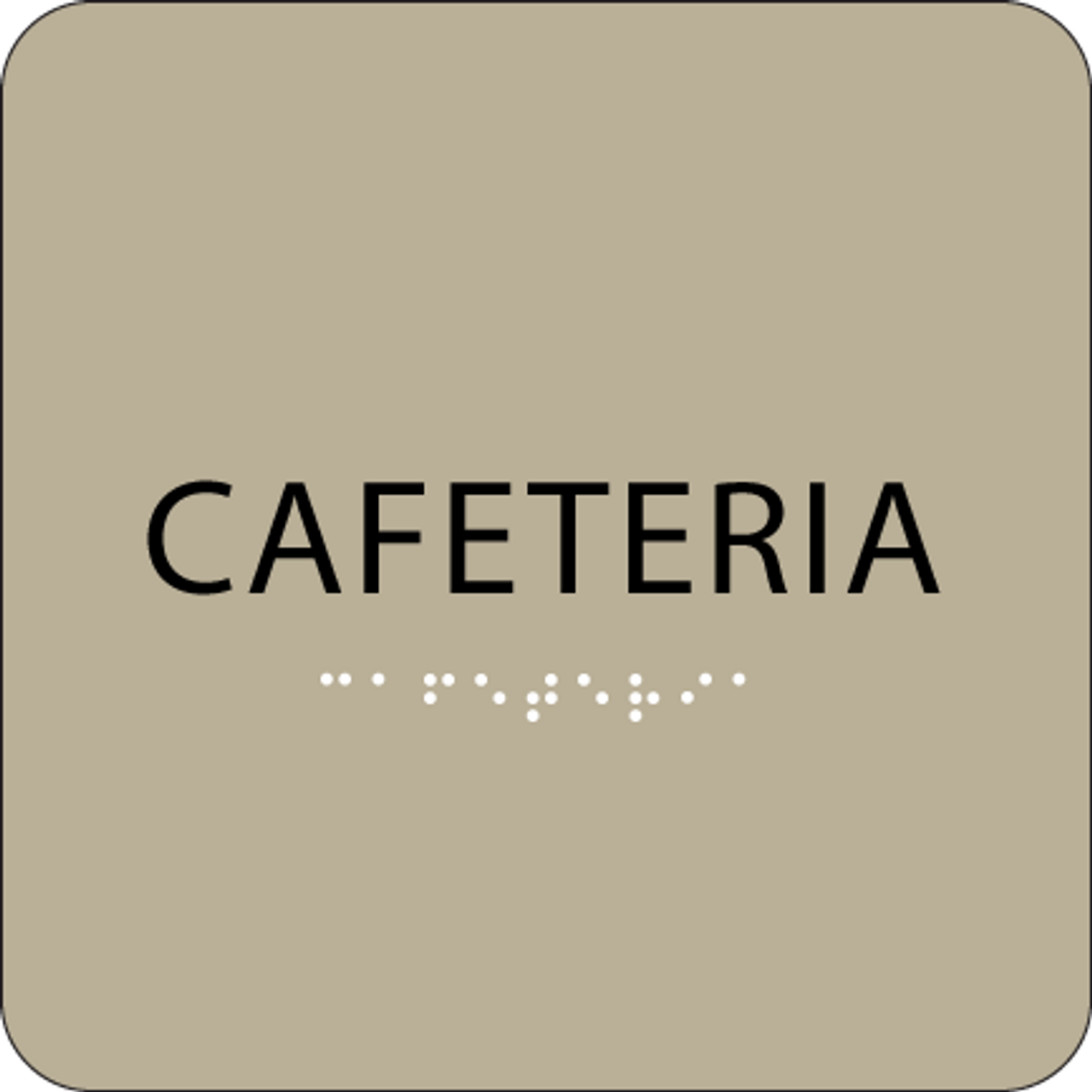 Brown Cafeteria Tactile Sign