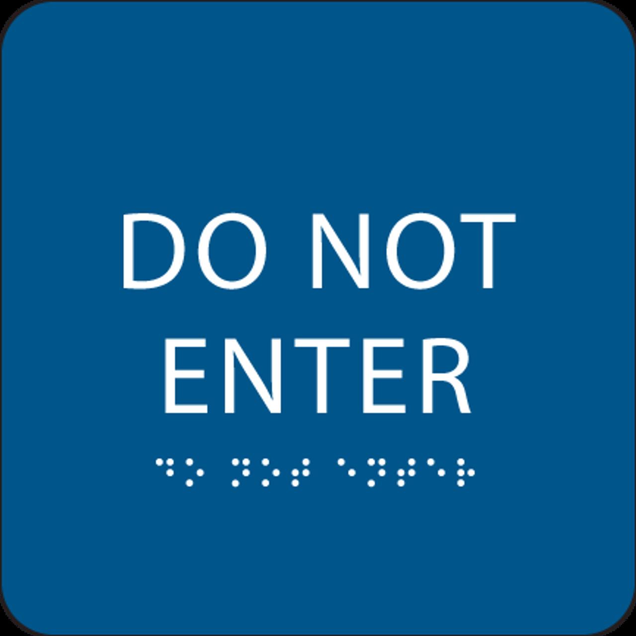 Blue Do Not Enter ADA Sign