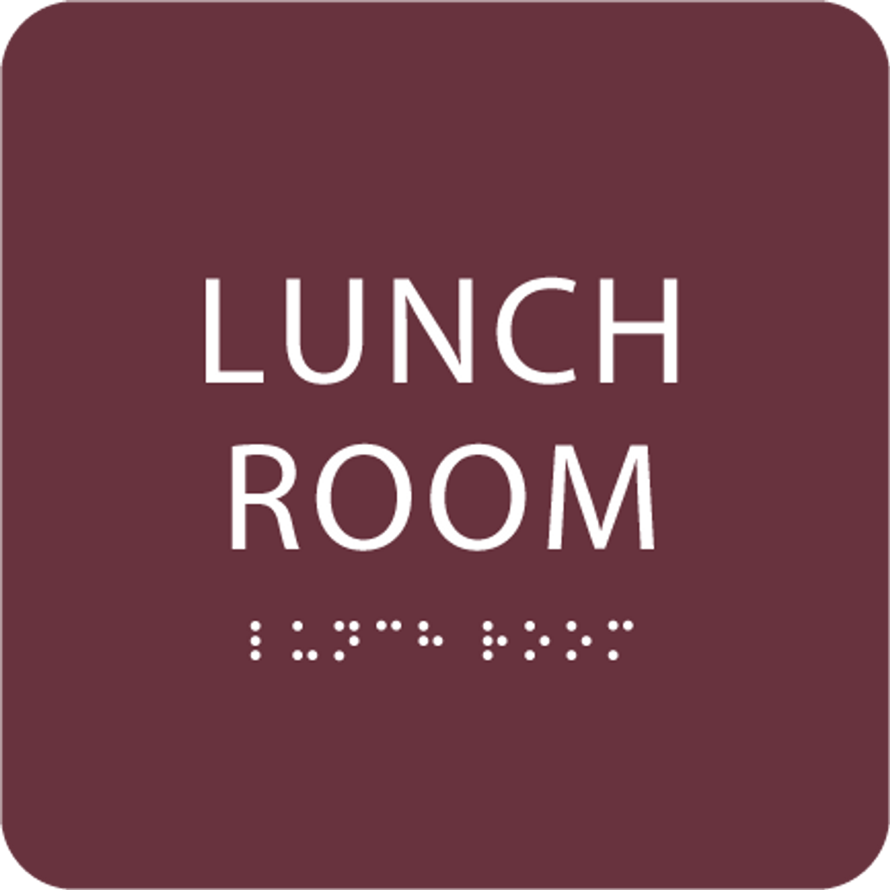 Burgundy Lunch Room ADA Sign