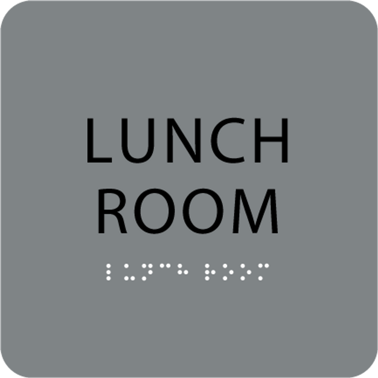 Grey Lunch Room Tactile Sign