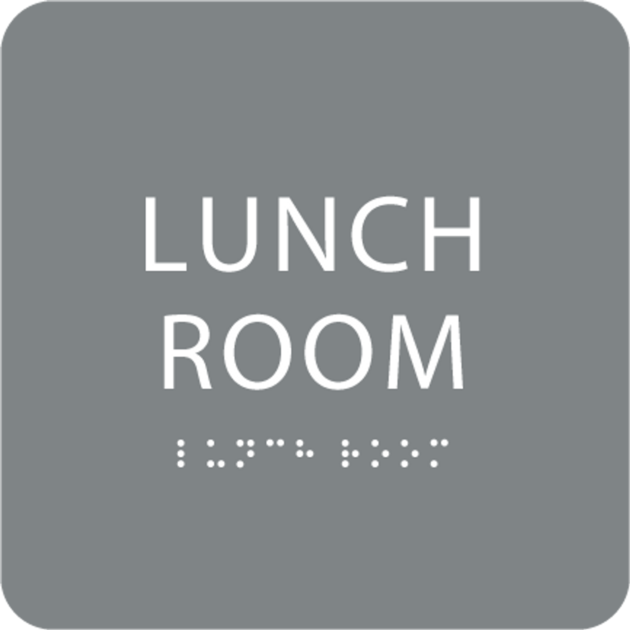 Grey Lunch Room ADA Sign