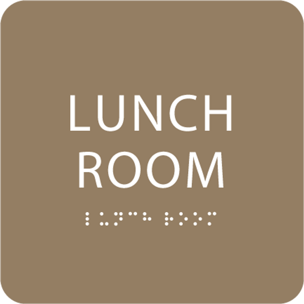 Brown Lunch Room Braille Sign