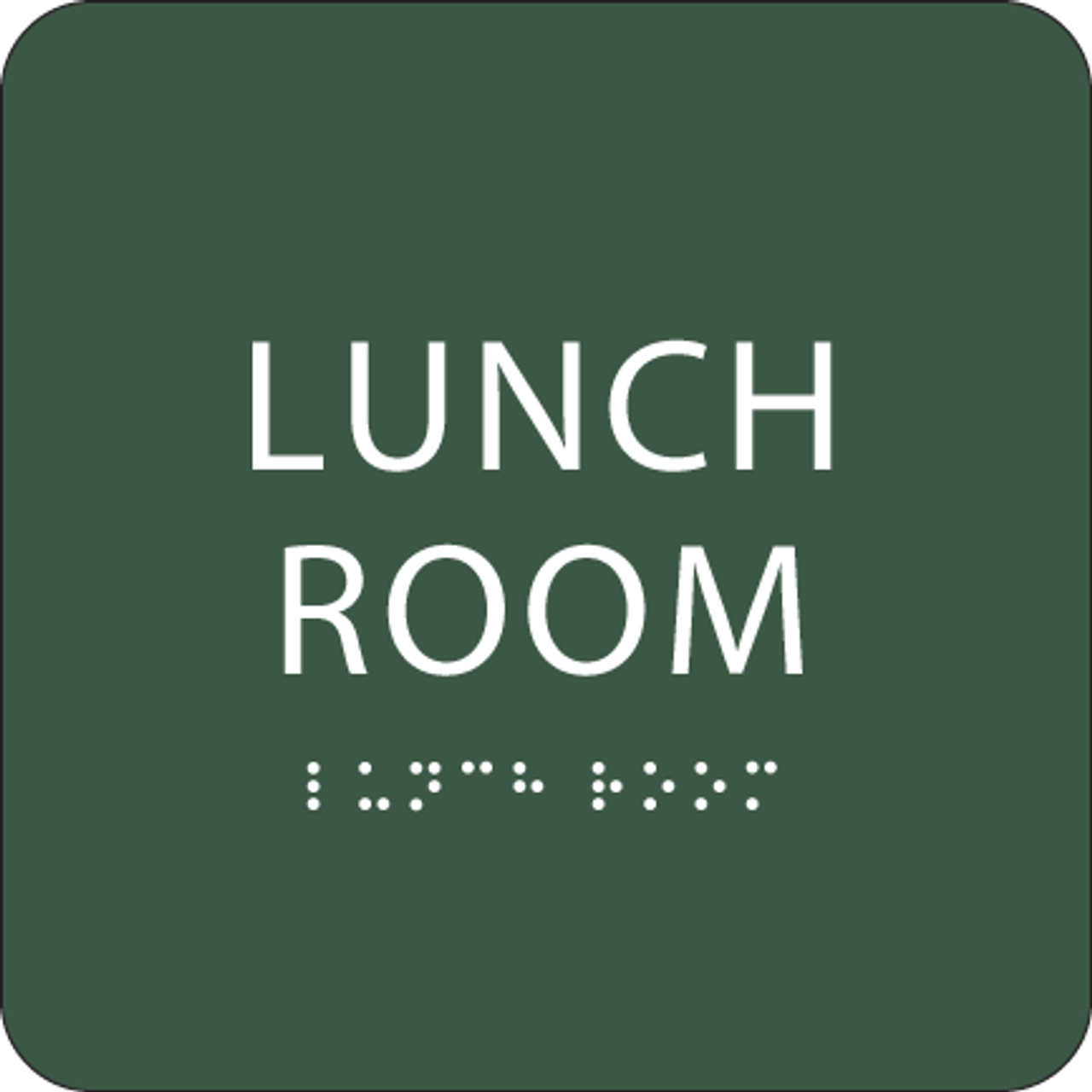 Green Lunch Room Braille Sign