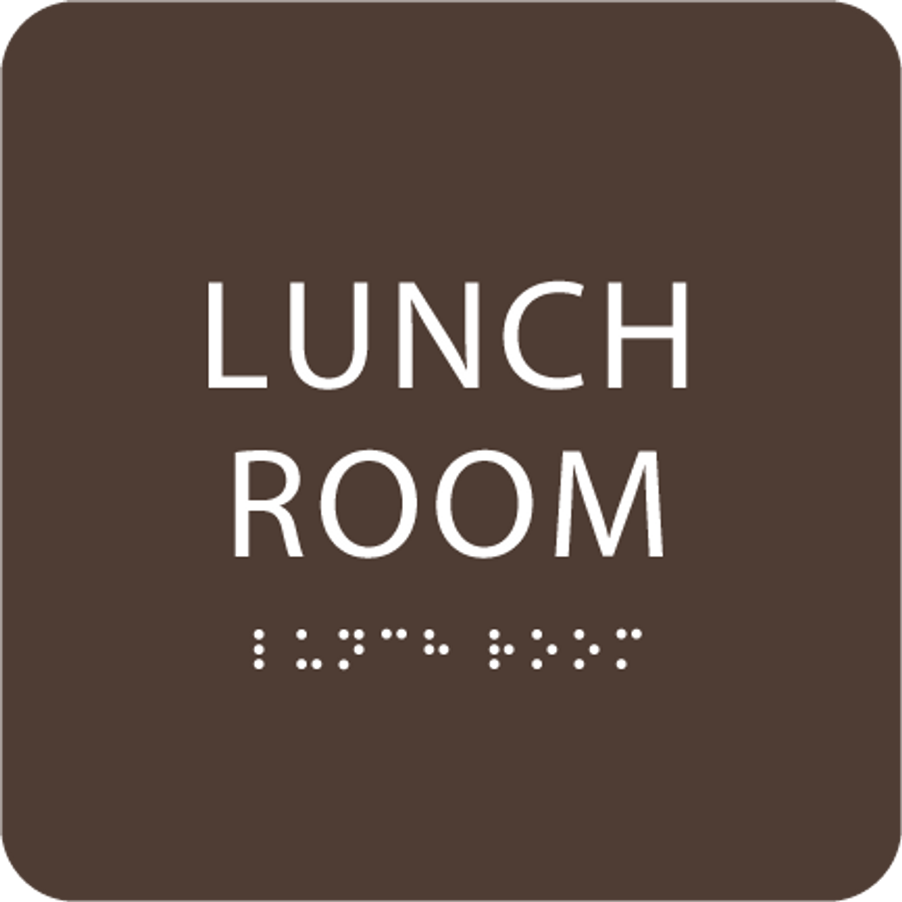 Dark Brown Lunch Room ADA Sign