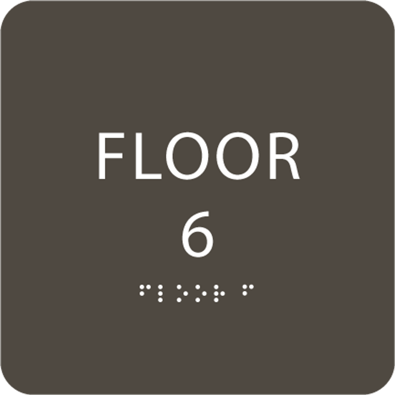 Olive Floor 6 Level Identification ADA Sign