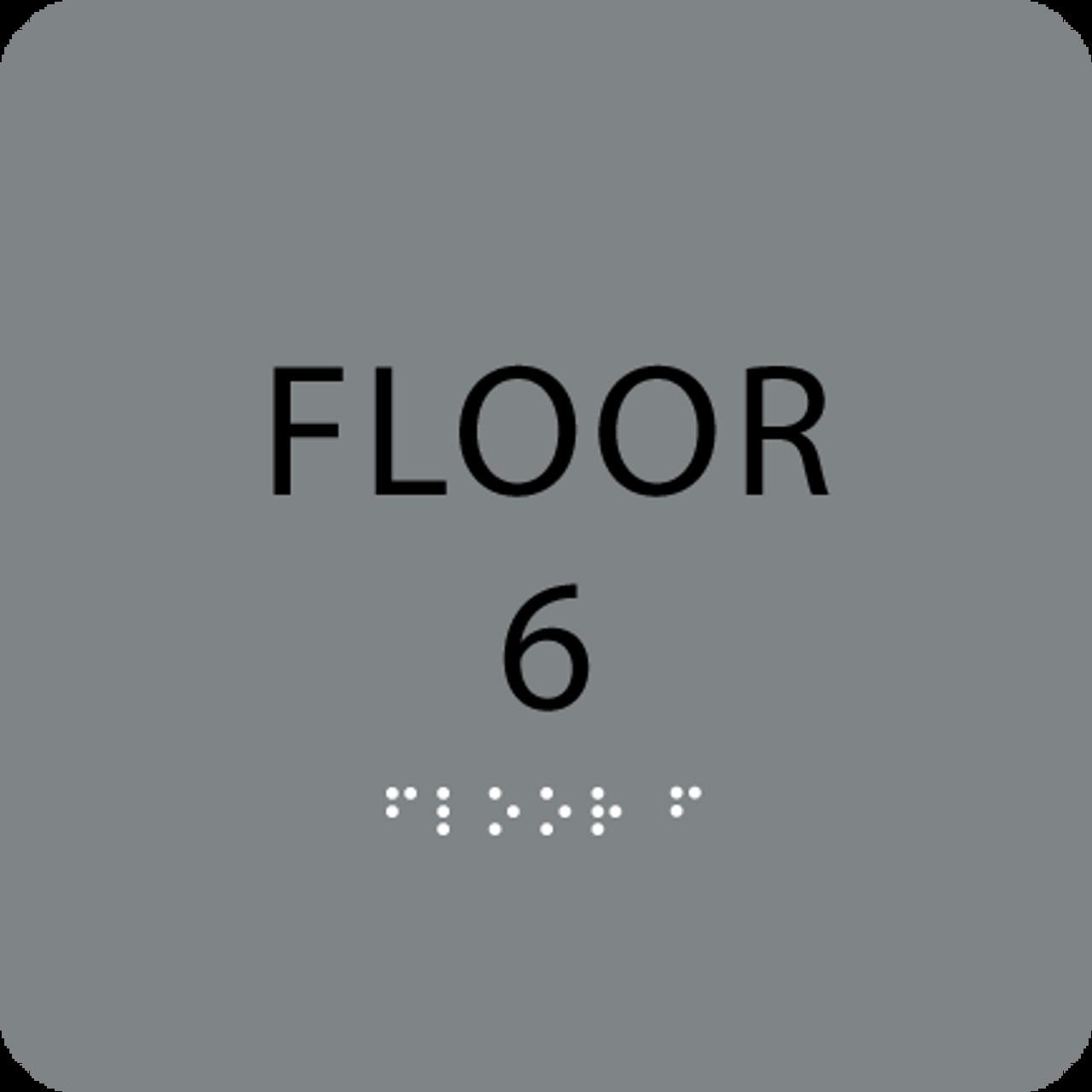 Grey Floor 6 Level Identification ADA Sign