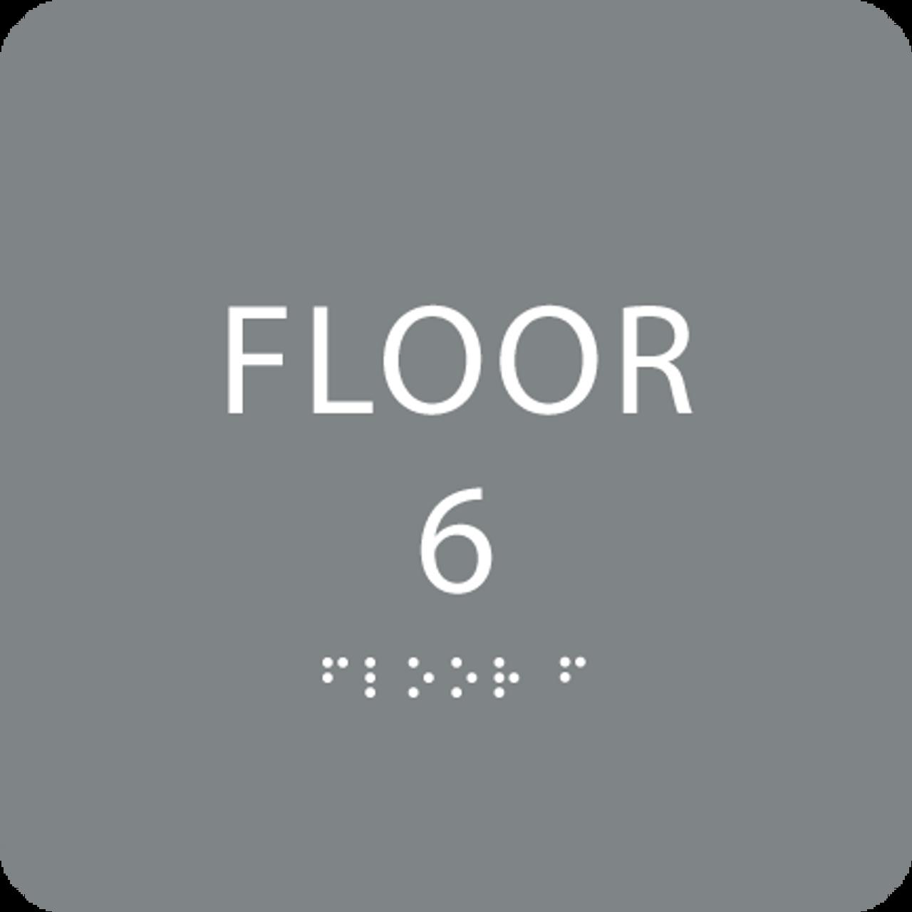 Grey Floor 6 Level Number ADA Sign