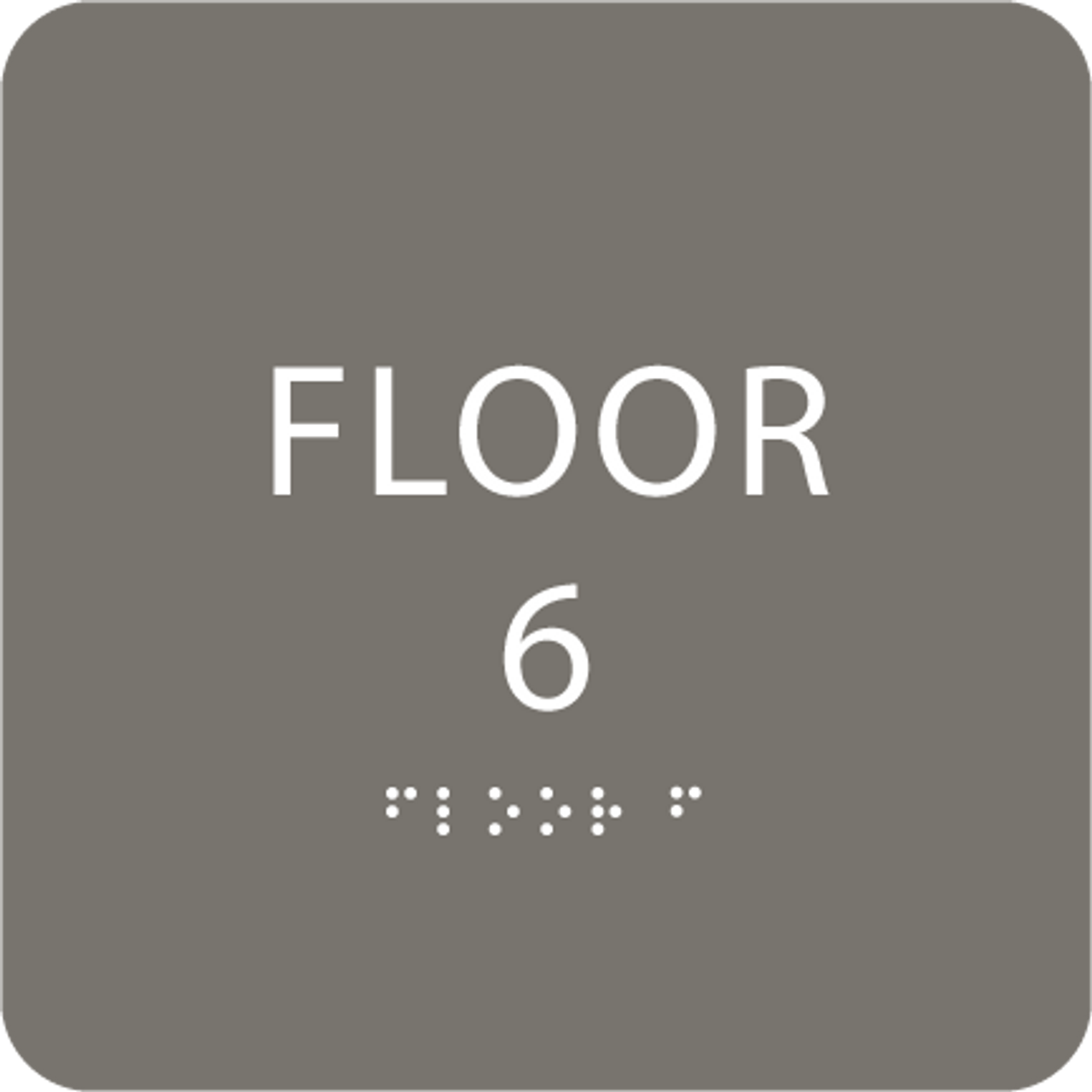 Dark Grey Floor 6 Level Identification ADA Sign