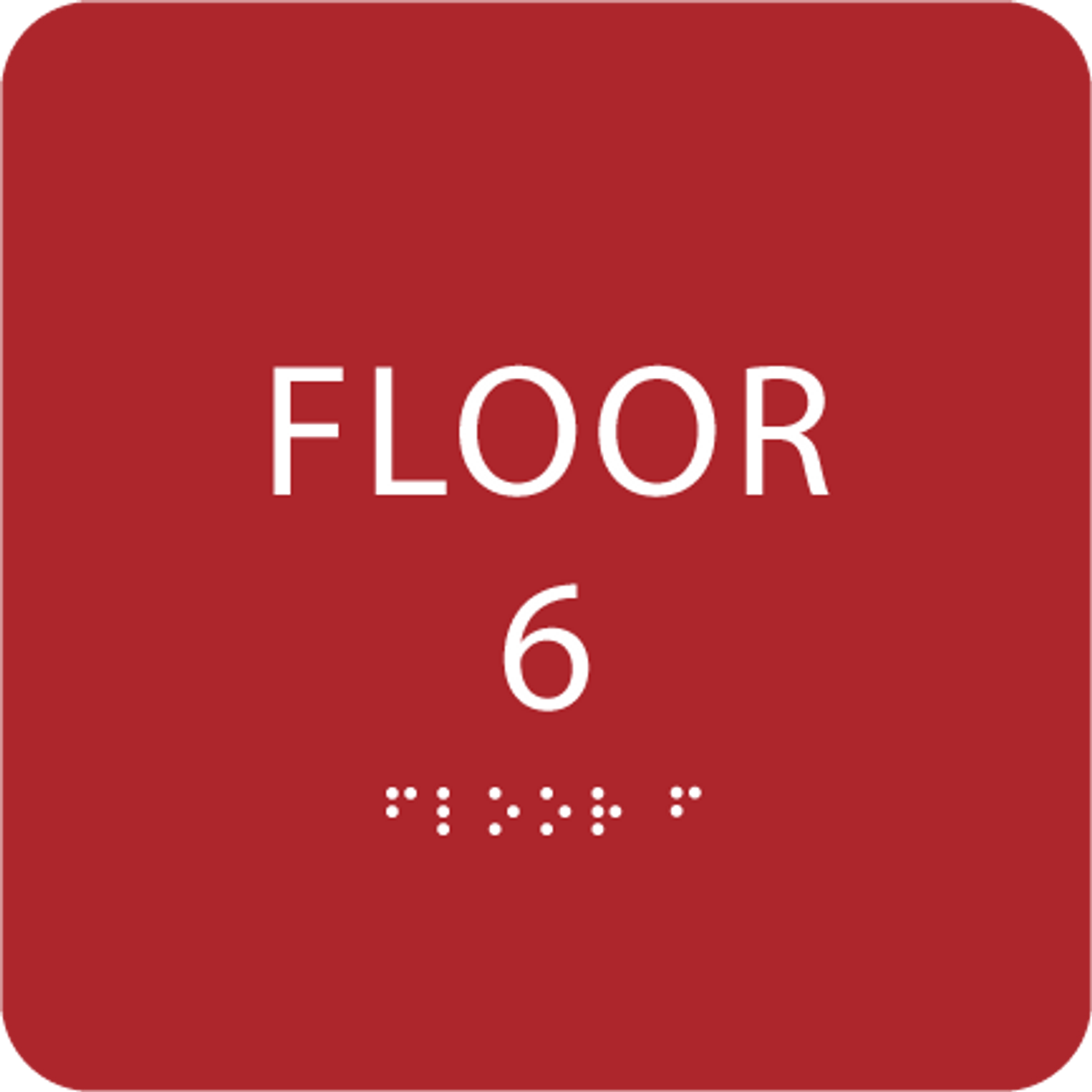 Red Floor 6 Level Identification ADA Sign