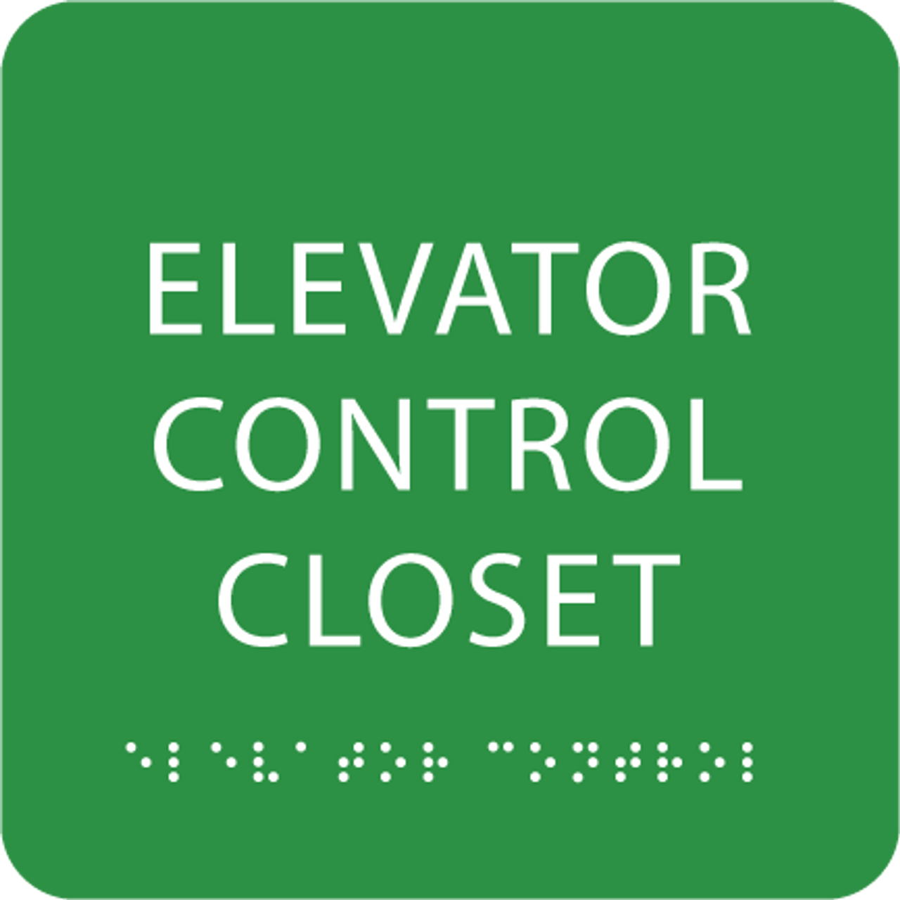 Green Elevator Control Closet Tactile Sign
