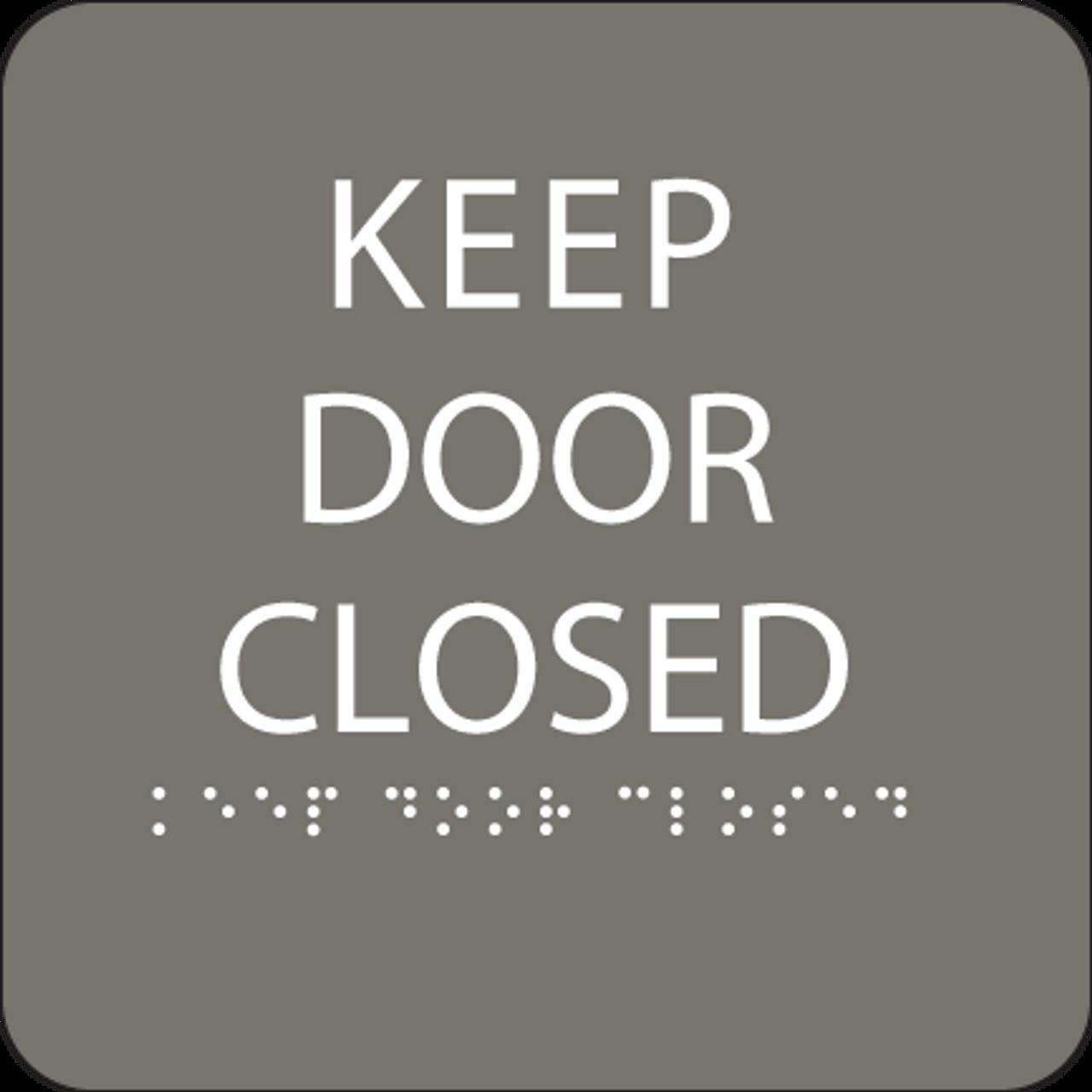 Dark Grey Keep Door Closed ADA Sign