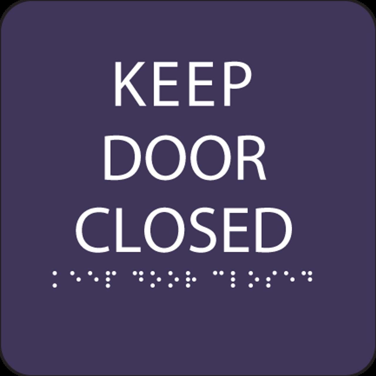 Purple Keep Door Closed ADA Sign