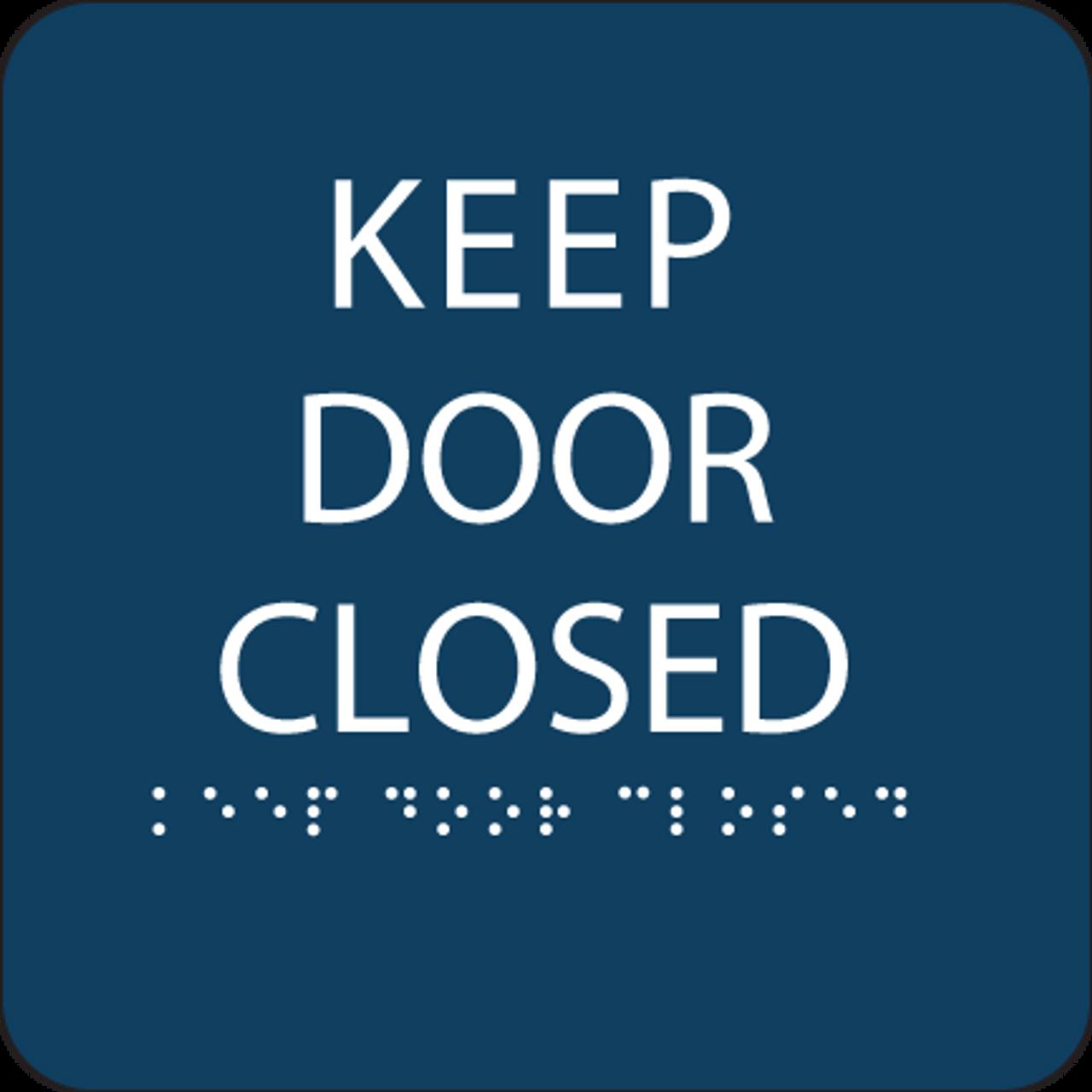 Dark Blue Keep Door Closed ADA Sign