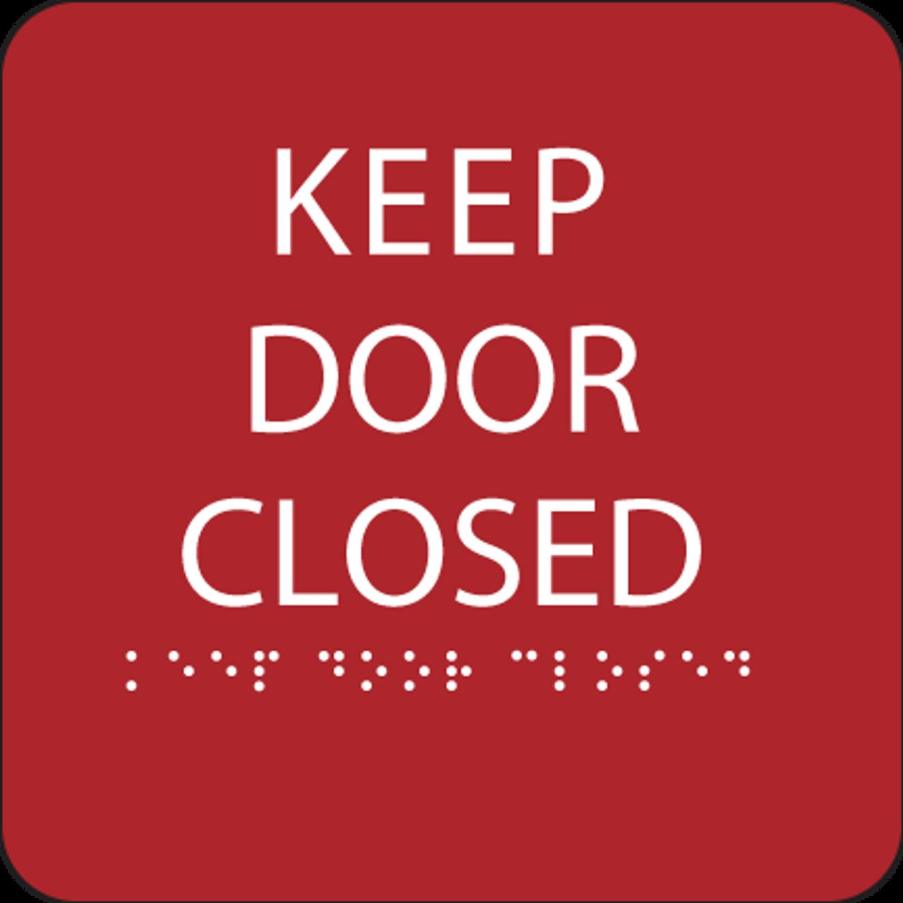 Red Keep Door Closed ADA Sign