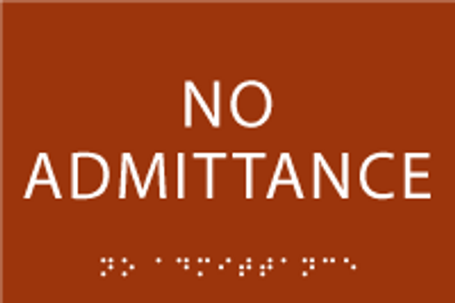 No Admittance ADA Sign