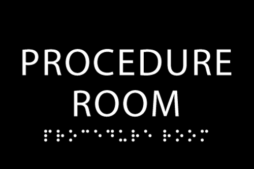 Procedure Room Sign - ADA complaint