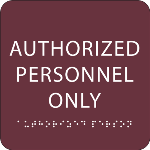 "Authorized Personnel Only ADA Sign - 6"" x 6"""