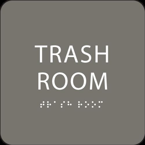 Dark Grey Trash Room ADA Sign