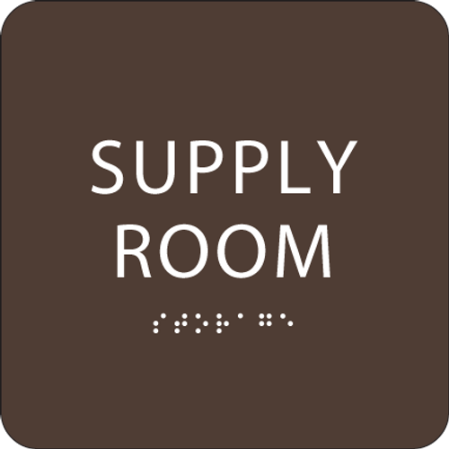 Dark Brown Supply Room ADA Sign