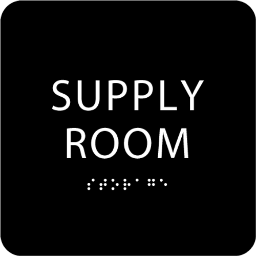 Black Supply Room ADA Sign