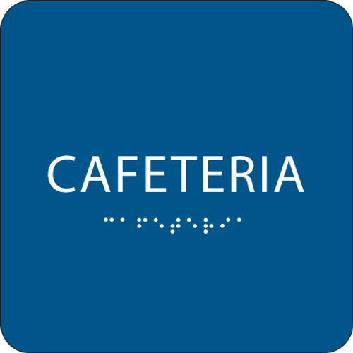 Blue Cafeteria ADA Sign