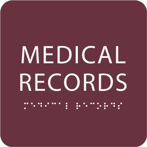 Burgundy Medical Records ADA Sign