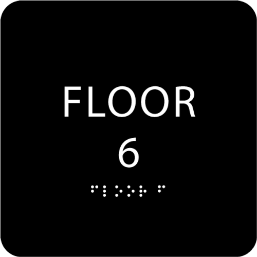 Black Floor 6 Level Identification ADA Sign