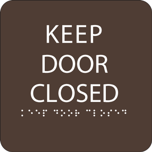 Dark Brown Keep Door Closed ADA Sign