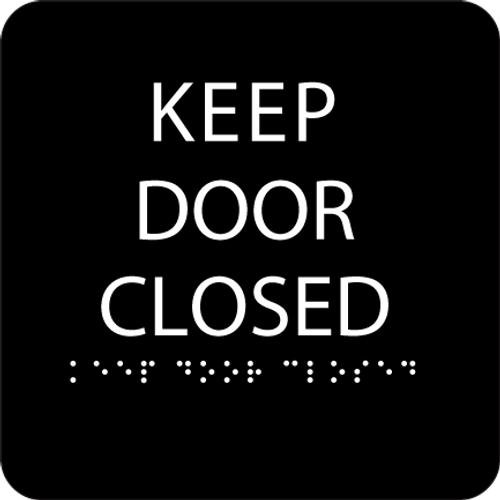 Black Keep Door Closed ADA Sign