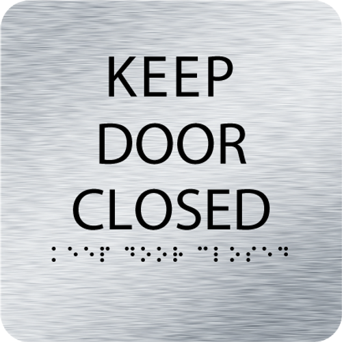 Aluminum Keep Door Closed ADA Sign