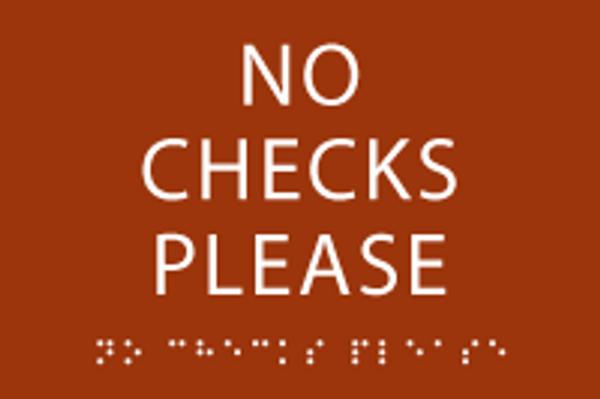 No Checks Please ADA Sign