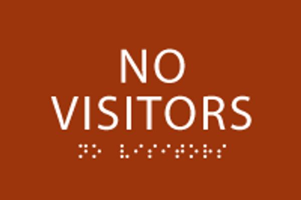 No Visitors ADA Sign