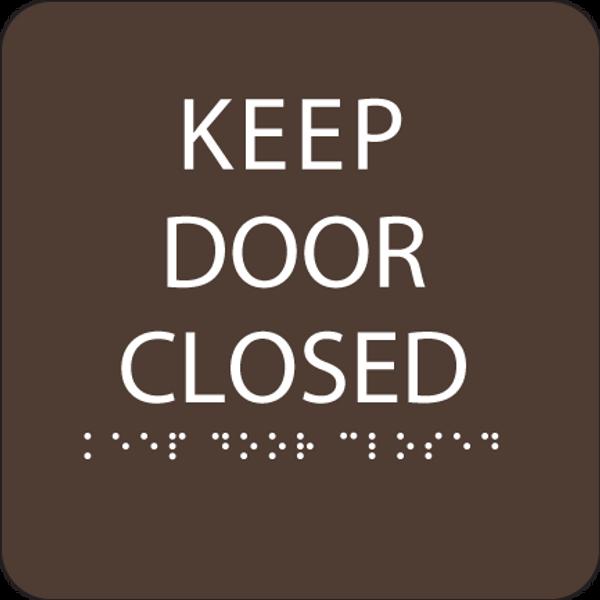 Dark Brown Keep Door Closed ADA Sign