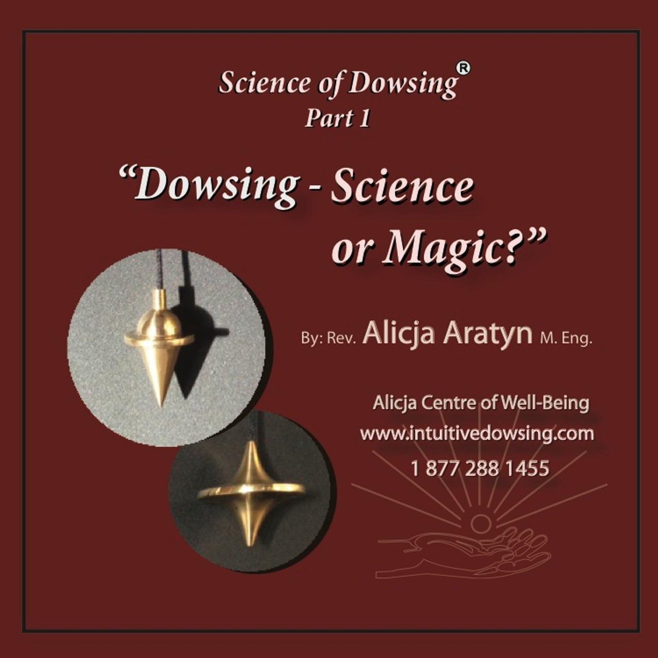Dowsing – Science or Magic?