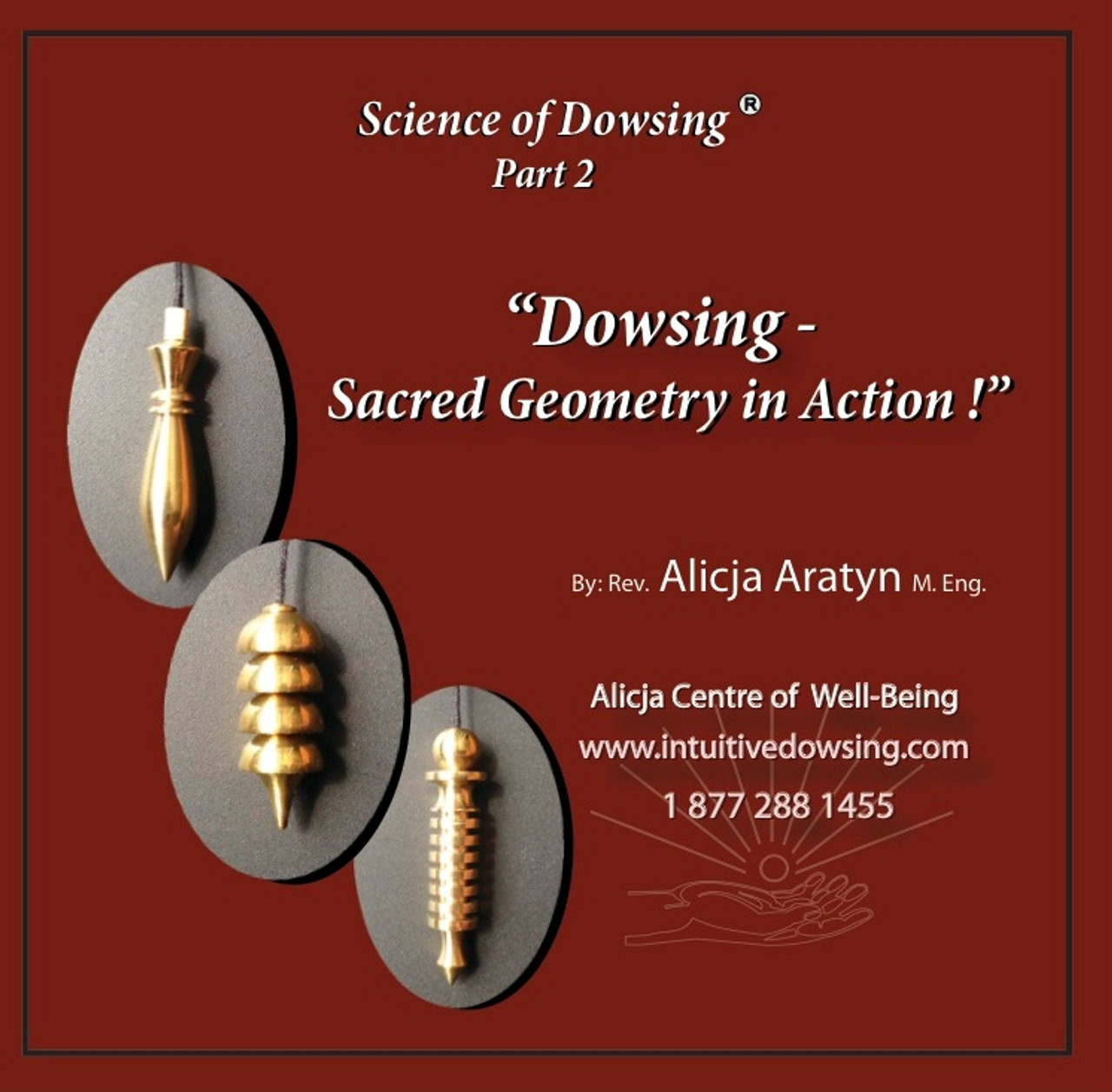 Dowsing - Sacred Geometry in Action