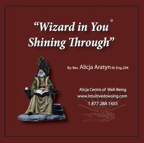 Wizard in You Shining Through