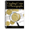 Grading Coins by Photographs 2nd Edition