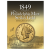 1849: The Philadelphia Mint Strikes Gold