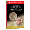A Guide Book of Half Cents and Large Cents, 1st Edition