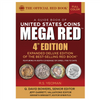 MEGA RED: A Guide Book of United States Coins, Deluxe 4th Edition