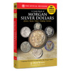 A Guide Book of Morgan Silver Dollars 6th Edition