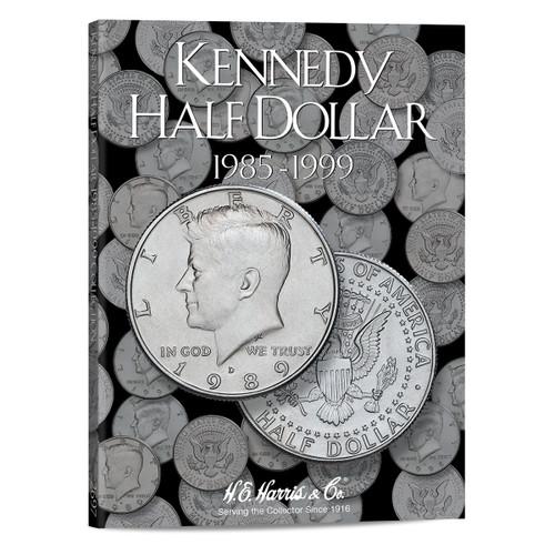 Kennedy Half Dollar #2 Folder 1985-1999