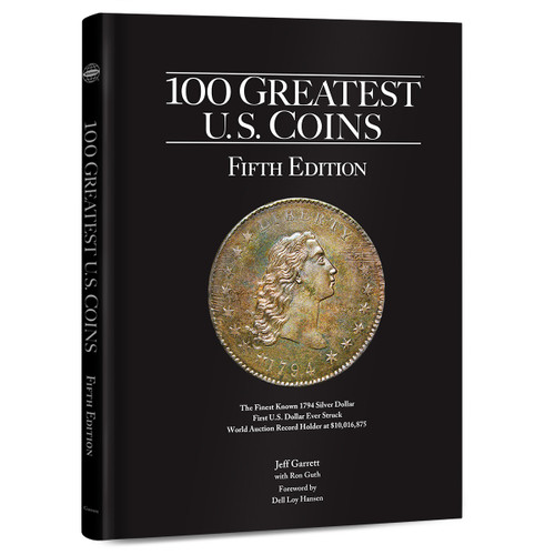 The 100 Greatest Coins, 5th Edition