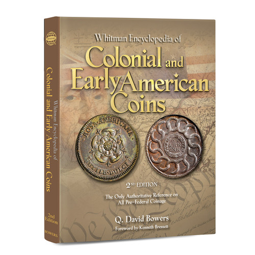 Whitman Encyclopedia of Colonial and Early American Coins, 2nd Edition