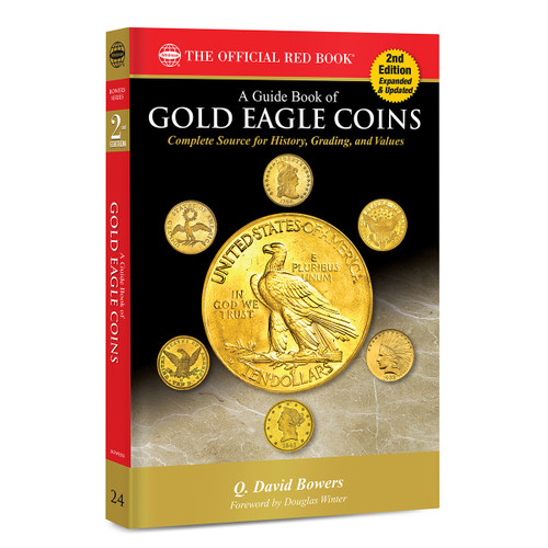 A Guide Book of Gold Eagles, 2nd Edition