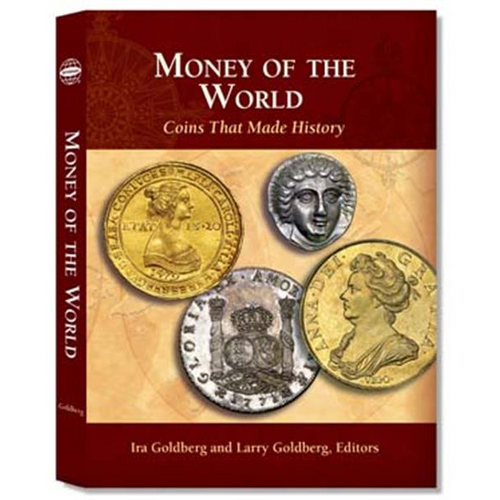 Money of the World: Coins That Made History