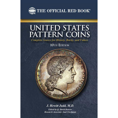 United States Pattern Coins - 10th Edition
