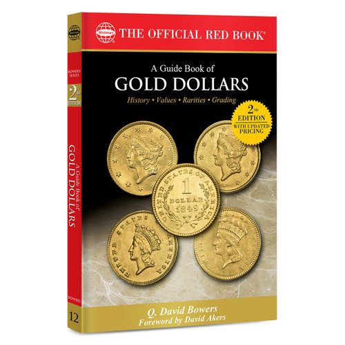 A Guide Book of Gold Dollars - 2nd Edition