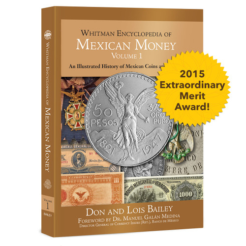 Whitman Encyclopedia of Mexican Money, Volume I